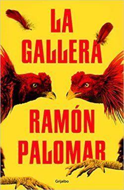 LA GALLERA – RAMÓN PALOMAR
