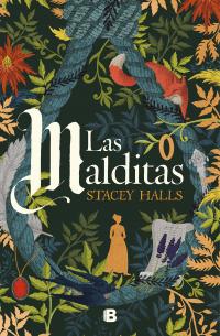 Las Malditas, primera novela de Stacey Halls
