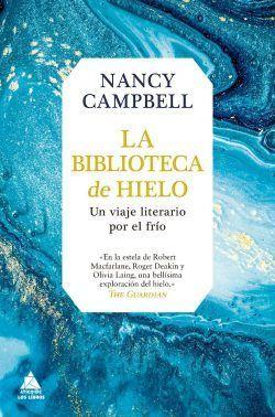 La biblioteca de hielo de Nancy Campbell