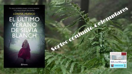 GANADOR DEL SORTEO CONJUNTO EL ÚLTIMO VERANO DE SILVIA BLANCH (Lorena Franco)