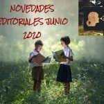 NOVEDADES EDITORIALES JUNIO 2020