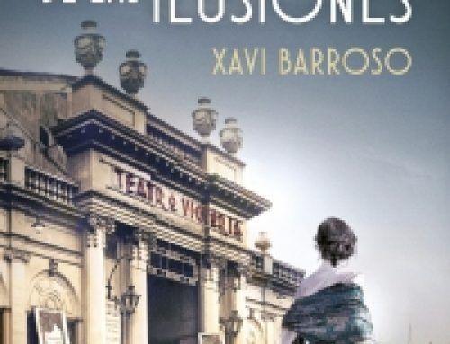 LA AVENIDA DE LAS ILUSIONES – XAVI BARROSO
