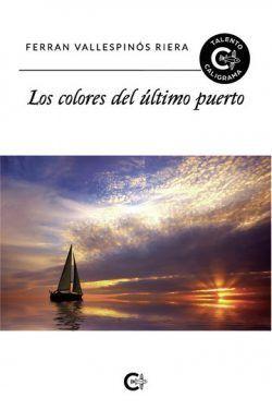 Los colores del último puerto