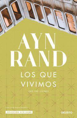 Los que vivimos de Ayn Rand