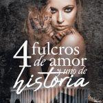 4 fulcros de amor y una historia