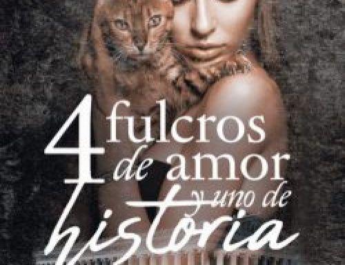 4 fulcros de amor y uno de historia
