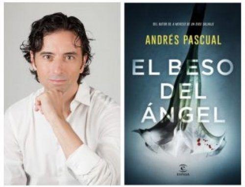 ENCUENTRO CON ANDRÉS PASCUAL (EL BESO DEL ÁNGEL)