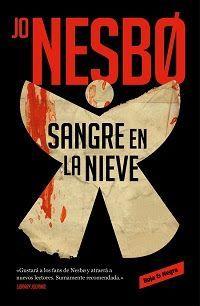 La nueva novela de Jo Nesbø: Sangre en la nieve