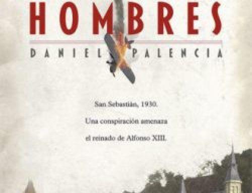 LOS MALOS HOMBRES DE DANIEL PALENCIA