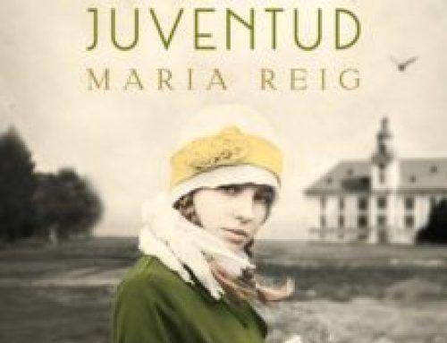 UNA PROMESA DE JUVENTUD – MARIA REIG