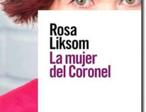 La mujer del coronel de Rosa Likson