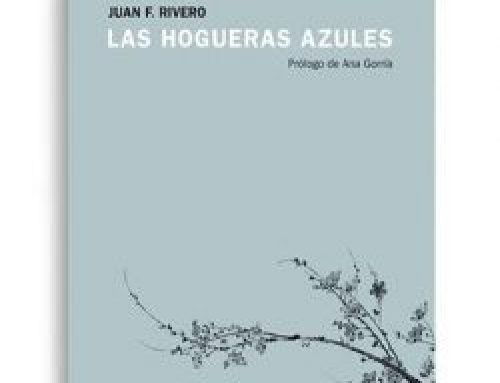 Las hogueras azules de Juan F. Rivero