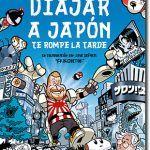 Viajar a japón te rompe