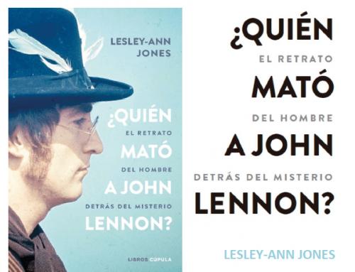 ¿Quién mató a John Lennon? de Lesley-Ann Jones