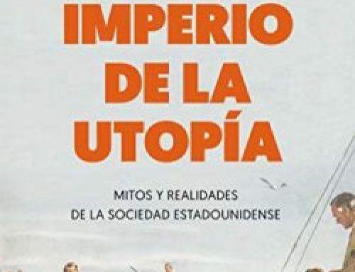 El imperio de la utopía de Silvio Waisbord