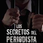 los secretos del periodista