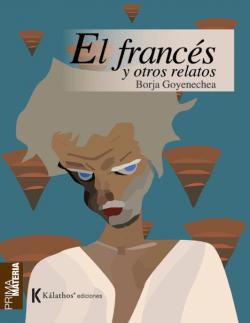 el francés y otros relatos