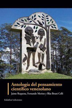 Antología del pensamiento científico venezolano