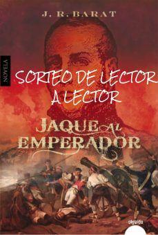 GANADOR SORTEO JAQUE AL EMPERADOR (J.R.BARAT)