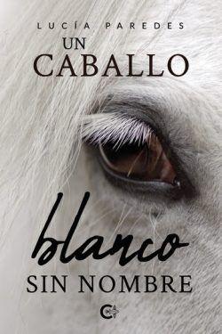Un caballo blanco sin nombre