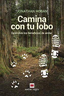 Camina con tu lobo