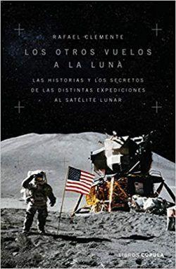 los otros vuelos a la luna