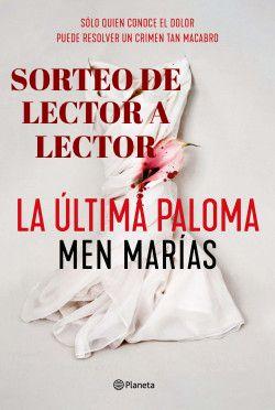GANADOR SORTEO LA ÚLTIMA PALOMA (Men Marías)
