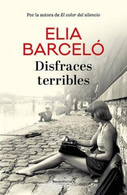 DISFRACES TERRIBLES – ELIA BARCELÓ