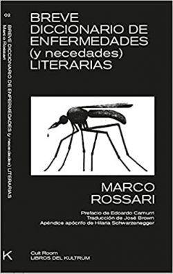 Breve diccionario de enfermedades literarias