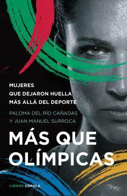 Más que olímpicas