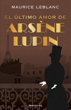 El último amor de Arsene Lupin