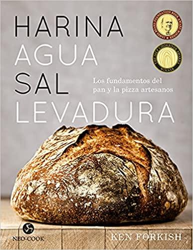 Harina, agua, sal, levadura- Los fundamentos del pan y la pizza artesanos